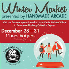 This image provides information about Handmade Arcade's Winter Market in Market Square taking place December 28-31 from 11AM-6PM each day.